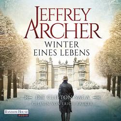 Winter eines Lebens von Archer,  Jeffrey, Räuker,  Erich, Ruf,  Martin
