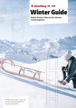 Winter Guide. Rodeln, Wandern, Biken und die schönsten Familienskigebiete von Sonderegger,  Alexander