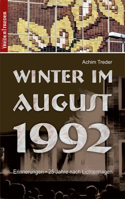 Winter im August 1992 von Treder,  Achim