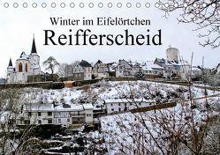 Winter im Eifelörtchen Reifferscheid (Tischkalender 2018 DIN A5 quer) von Klatt,  Arno