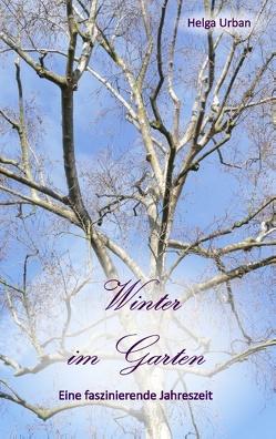 Winter im Garten von Urban,  Helga