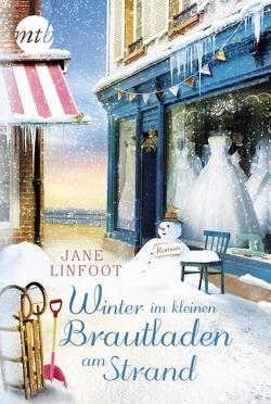 Winter im kleinen Brautladen am Strand von Linfoot,  Jane, Takacs,  Martina