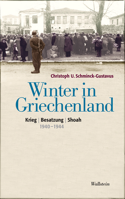 Winter in Griechenland von Schminck-Gustavus,  Christoph U