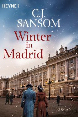 Winter in Madrid von Naegele,  Christine, Sansom,  C.J.