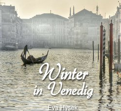 Winter in Venedig von Hysek,  Eva