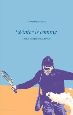 Winter is coming von Lotzer,  Sebastian
