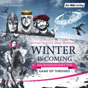 Winter is Coming von Freistetter,  Florian, Moder,  Martin, Oberzaucher,  Elisabeth, Puntigam,  Martin