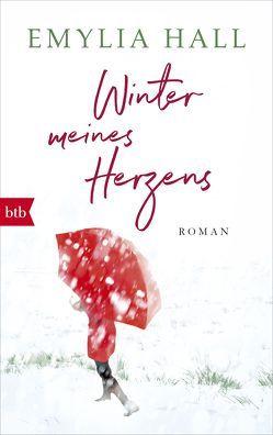 Winter meines Herzens von Finke,  Astrid, Hall,  Emylia
