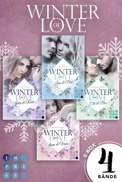 Winter of Love: Alle Bände der romantischen Winter-Serie in einer E-Box! von Heeger,  Mimi, Tatlisu,  Anja, Taus,  Ina, Wolf,  Katharina