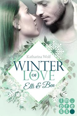 Winter of Love: Elli & Ben von Wolf,  Katharina