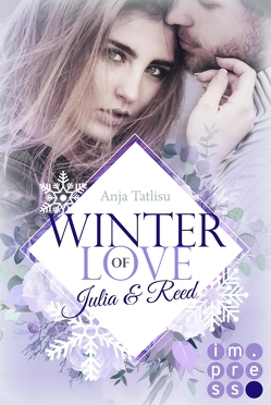 Winter of Love: Julia & Reed von Tatlisu,  Anja