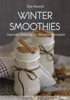 Winter Smoothies von Maranik,  Eliq