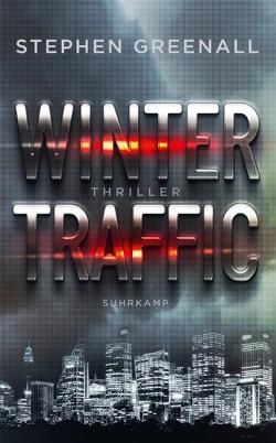 Winter Traffic von Greenall,  Stephen, Lösch,  Conny, Wörtche,  Thomas
