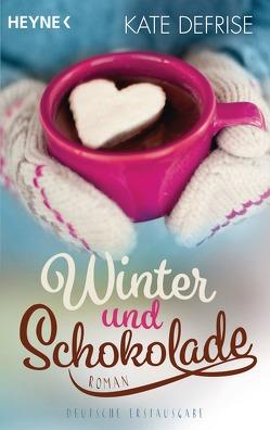 Winter und Schokolade von Defrise,  Kate, Walther,  Julia