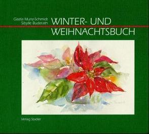 Winter- und Weihnachtsbuch von Buderath,  Sibylle, Munz-Schmidt,  Gisela
