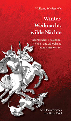 Winter, Weihnacht, Wilde Nächte von Pfohl,  Gisela, Wiedenhöfer,  Wolfgang
