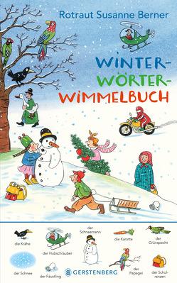 Winter-Wörterwimmelbuch von Berner,  Rotraut Susanne