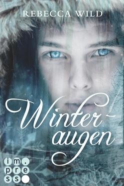 Winteraugen (North & Rae 1) von Wild,  Rebecca