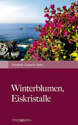 Winterblumen, Eiskristalle von Stahl,  Elisabeth Susanne