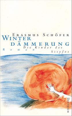 Winterdämmerung von Schöfer,  Erasmus
