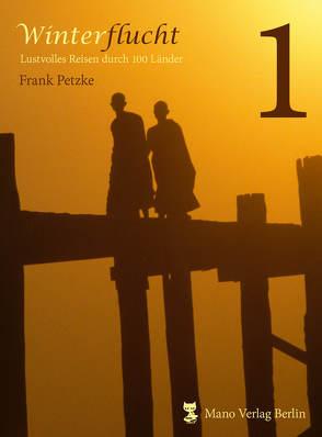 Winterflucht – Band 1 von Petzke,  Frank