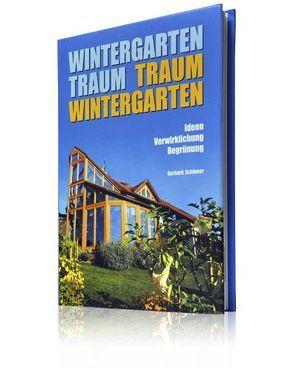 Wintergarten Traum Traum Wintergarten von Schinner,  Gerhard
