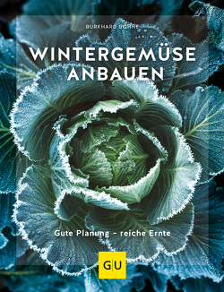 Wintergemüse anbauen von Bohne,  Burkhard