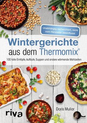 Wintergerichte aus dem Thermomix® von Muliar,  Doris