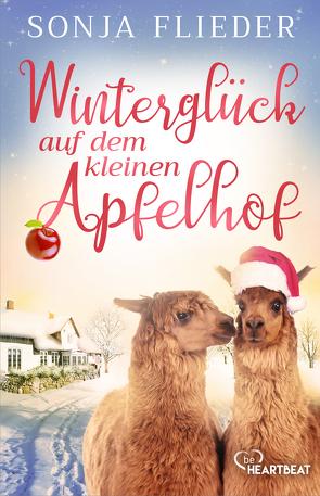Winterglück auf dem kleinen Apfelhof von Flieder,  Sonja