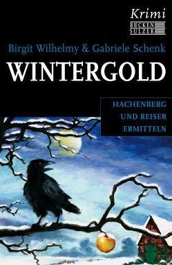 Wintergold von Schenk,  Gabriele, Wilhelmy,  Birgit
