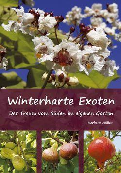 Winterharte Exoten von Mueller,  Herbert