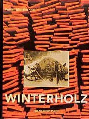 Winterholz von Mooslechner,  Walter