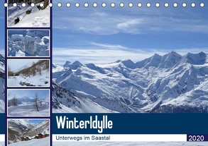 WinterIdylle Unterwegs im Saastal (Tischkalender 2020 DIN A5 quer) von Michel,  Susan