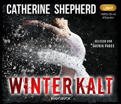 Winterkalt von Pages,  Svenja, Shepherd,  Catherine