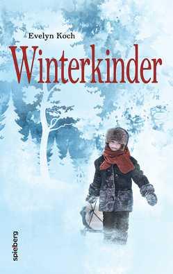 Winterkinder von Koch,  Evelyn