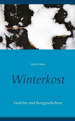 Winterkost von Erden,  Lisett