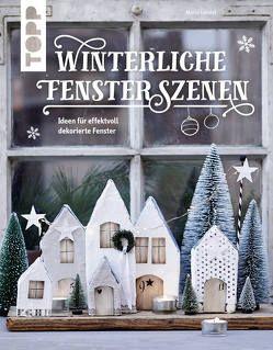 Winterliche Fensterszenen von Landes,  Maria