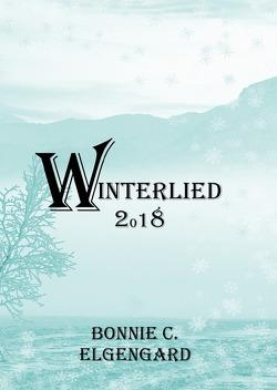 Winterlied 2018 von Elgengard,  Bonnie C.