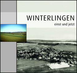 Winterlingen einst und jetzt