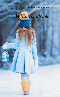 Wintermädchen von Niederhausen,  Holger
