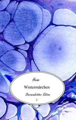 Wintermärchen von Heine,  Heinrich, Sperling,  Nick