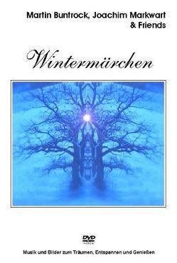 Wintermärchen von Buntrock,  Martin, Markwart,  Joachim