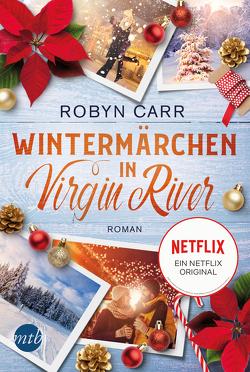 Wintermärchen in Virgin River von Alberter,  Barbara, Carr,  Robyn