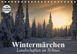 Wintermärchen. Landschaften im Schnee (Tischkalender 2018 DIN A5 quer) von Stanzer,  Elisabeth