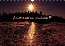 Wintermärchen von Dora Pi (Wandkalender 2018 DIN A3 quer) von Pi,  Dora