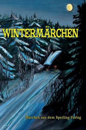 Wintermärchen von Sperling-Verlag