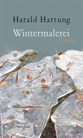 Wintermalerei von Hartung,  Harald