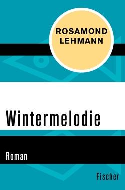Wintermelodie von Frick-Gerke,  Christine, Lehmann,  Rosamond