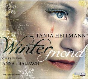 Wintermond von Heitmann,  Tanja, Thalbach,  Anna