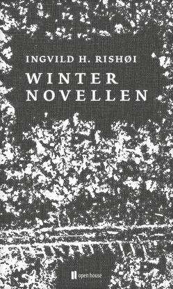 Winternovellen von Rishøi,  Ingvild H., Syczek ,  Daniela